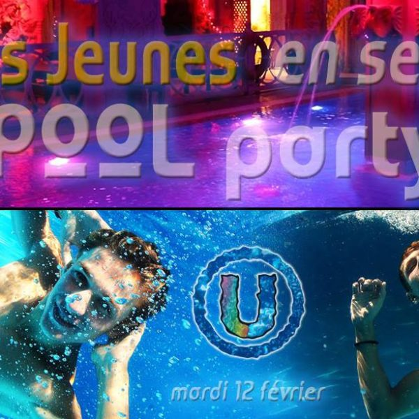 ◣ POOL PARTY ◥ Univers Jeunes